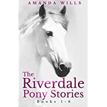 The Riverdale Pony Stories
