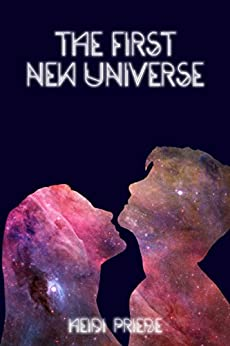 The First New Universe by [Priebe, Heidi]