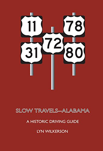 Slow Travels-Alabama