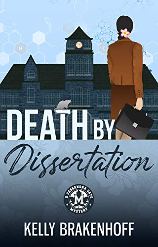 Death by Dissertation (A Cassandra Sato Mystery Book 1) by [Brakenhoff, Kelly]