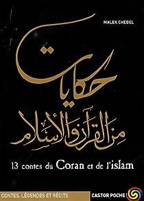 13 contes du Coran et de l'islam par Chebel