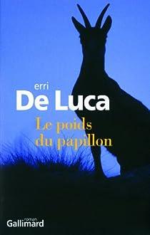 Le poids du papillon par De Luca