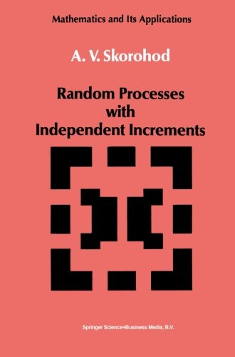 Random Processes with Independent Increments (Mathematics and its Applications)