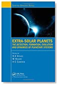 Extra-Solar Planets: The Detection, Formation, Evolution and Dynamics of Planetary Systems (Scottish Graduate Series)