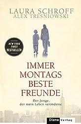 Immer montags beste Freunde: Der Junge, der mein Leben veränderte (German Edition)