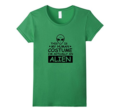 Womens Actually An Alien Shirt: Funny Cute Girl Halloween Costume Medium Grass (Cute Girl Alien Halloween Costumes)