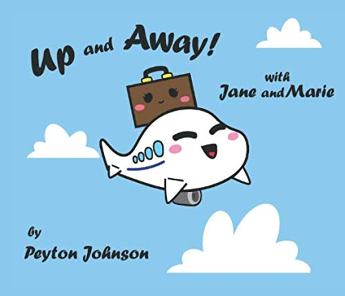 Up and Away!: with Jane and -