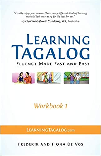 Learning Tagalog - Fluency Made Fast and Easy - Workbook