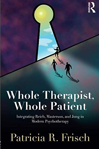 Whole Therapist, Whole Patient