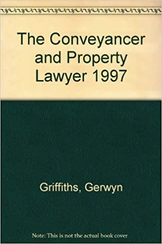 The Conveyancer and Property Lawyer 1997: Amazon co uk