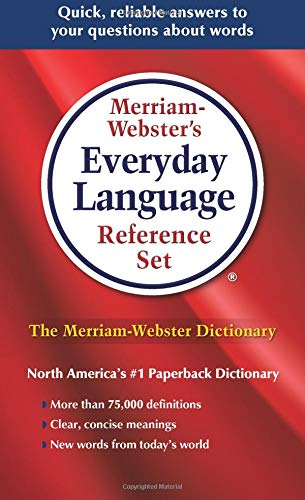 - Merriam-Webster's Everyday Language Reference Set, Newest Edition 2016 Copyright