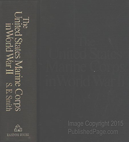 the-united-states-marine-corps-in-world-war-ii-the-one-volume-history-from-wake-to-tsingtao-by-the-m