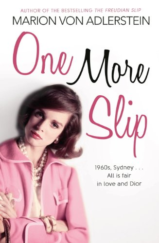 One More Slip: 1960s, Sydney...All is Fair in Love and - Sydney Dior