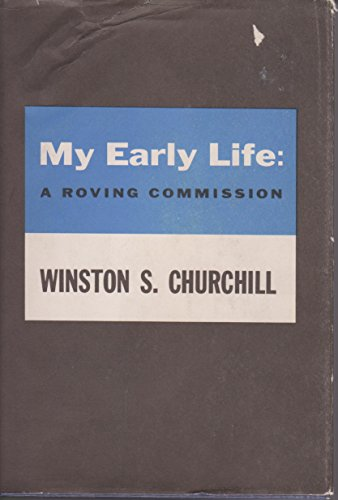 My Early Life: A Roving Commission