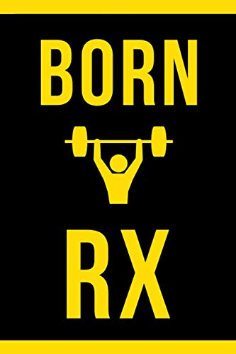 Born RX: Track your Daily WOD, Metcon, Weightlifting and Gymnatics Workouts