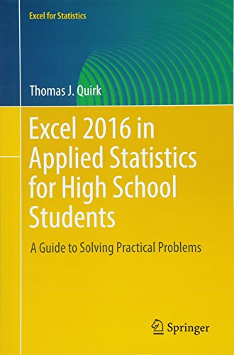 Math Standards High School (Excel 2016 in Applied Statistics for High School Students: A Guide to Solving Practical Problems (Excel for Statistics))