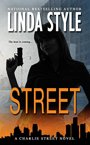 - STREET: A Charlie Street crime thriller (Book 1 in the high-action STREET LAW Private Investigations series)