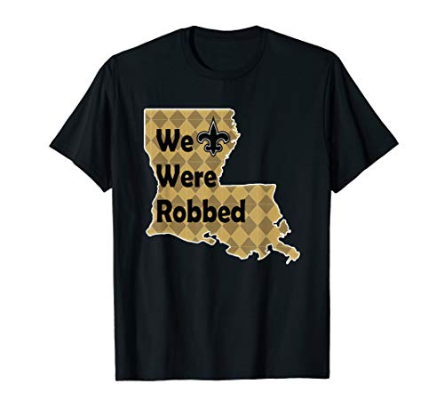 Nola Saints We were Robbed New Orleans Football