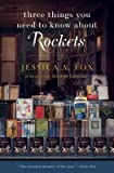 [( Three Things You Need to Know about Rockets: A REAL-LIFE Scottish Fairy Tale By Fox, Jessica A ( Author ) Paperback Aug - 2013)] Paperback