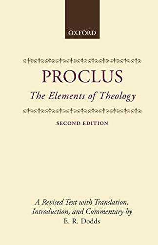 The Elements of Theology: A Revised Text with Translation, Introduction, and Commentary (Clarendon Paperbacks)