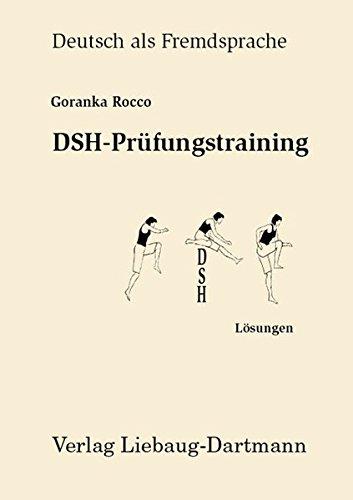 DSH-Prüfungstraining: Lösungen zu: Leseverstehen, Grammatik, Sprechen Niveau C1