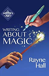Writing About Magic (Writer's Craft)