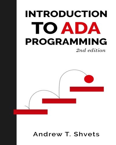 Introduction to Ada Programming, 2nd Edition by CreateSpace Independent Publishing Platform