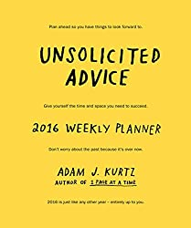 Unsolicited Advice 2016 Weekly Planner