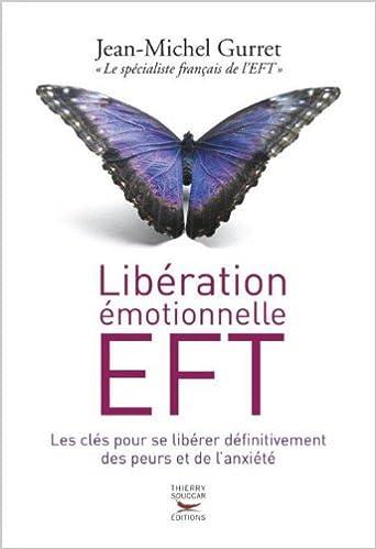 Libération émotionnelle EFT – Jean-Michel Gurret