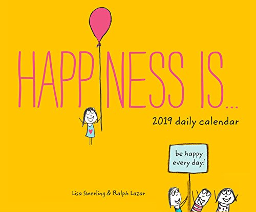 Happiness Is... 2019 Daily Calendar