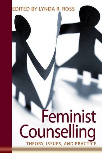 Feminist Counselling: Theory, Issues and Practice