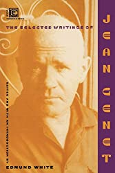 The Selected Writings of Jean Genet (Ecco Companions)