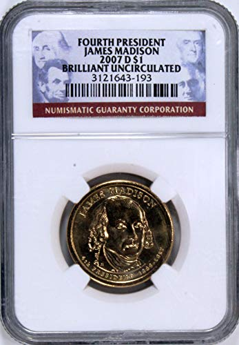 2007 D James Madison Presidential Dollar One Dollar Brilliant Uncirculated NGC ()