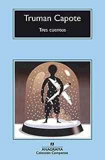 Tres cuentos par Truman Capote