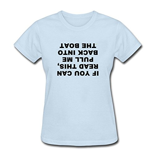 If You Can Read This Pull Me Back On The Boat Funny T Shrits For Women Sky blue M