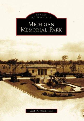 MICHIGAN MEMORIAL PARK (Images of America)
