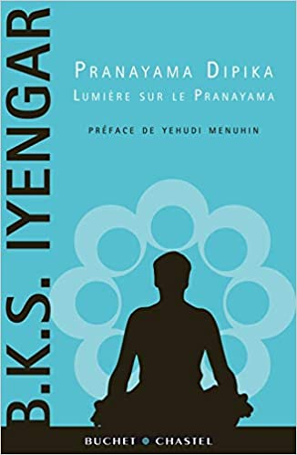 Pranayama dipika: Amazon.es: BKS Iyengar, Yehudi Menuhin, RR ...