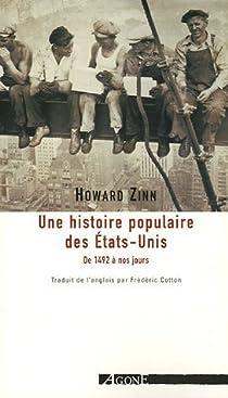 Une Histoire populaire des Etats-Unis de 1492 à nos jours  par Zinn
