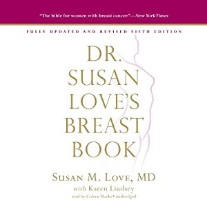 Dr. Susan Love's Breast Book, Fifth Edition Audiobook
