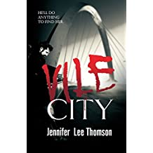 Vile City - A Detective in a Coma novel - Book 1: A dark and thrilling page turner