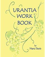 Urantia Work Book: Applied Urantian Ethics