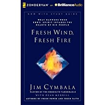 [ FRESH WIND, FRESH FIRE: WHAT HAPPENS WHEN GOD'S SPIRIT INVADES THE HEARTS OF HIS PEOPLE ] By Cymbala, Jim ( Author) 2013 [ Compact Disc ]