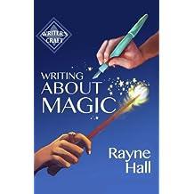 Writing About Magic (Writer's Craft)