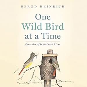 One Wild Bird at a Time Audiobook
