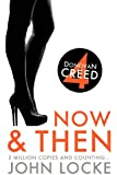Now & Then: a Donovan Creed Novel