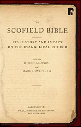 The Scofield Bible: Its History and Impact on the Evangelical Church