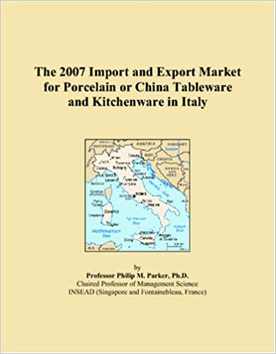The 2007 Import and Export Market for Porcelain or China Tableware and Kitchenware in Italy