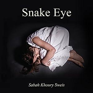 Snake Eye, Volume 1 Audiobook