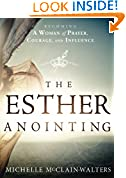 #5: The Esther Anointing: Becoming a Woman of Prayer, Courage, and Influence