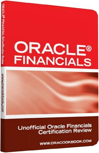 Oracle® Financials Interview Questions: Unofficial Oracle Financials Certification Review Pdf